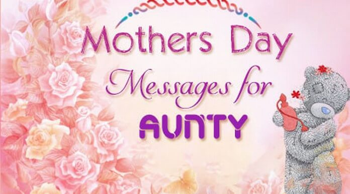 Mothers Day Messages for Aunt